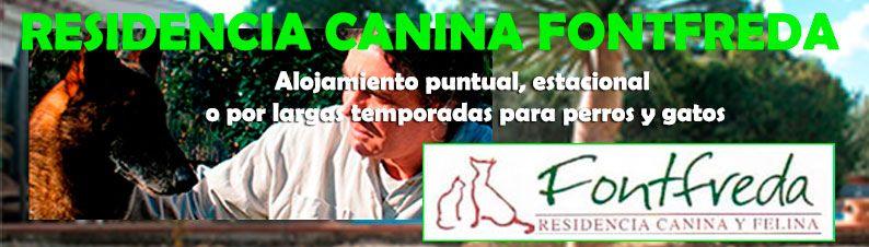 Resicencia canina Fontfreda. Alojamiento para perros y gatos.